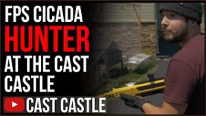 Cast Castle FPS Cicada Hunting
