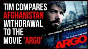 Tim Compares Afghanistan Withdrawal To 'Argo', It Was Shocking A Short Time Ago To Leave Americans