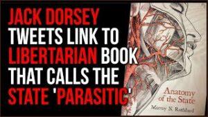 Jack Dorsey Tweets Link To Libertarian Book Calling The State PARASITIC