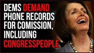 Democrats DEMAND Phone Records In January 6th Committee, The Political Targeting Gets REAL
