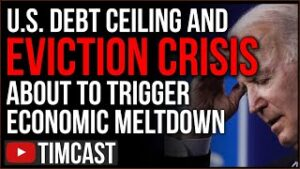 Congress Failure To Raise Debt Ceiling And Extend Eviction Moratorium May Trigger Economic Meltdown