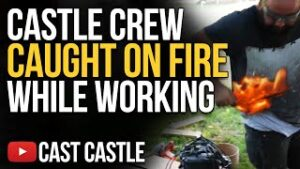 Castle Crew Caught On Fire While Working