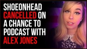 Why Shoe0nHead Cancelled On A Chance To Podcast With Alex Jones