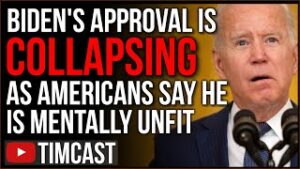 Biden Admin Approval Goes From BAD To WORSE As Americans Say He's Mentally Unfit To Be President