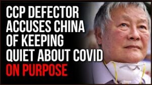 CCP Defector Accuses Chinese Communist Party Of Having Advance Warning About Covid, Keeping Quiet