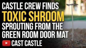 Castle Crew Finds Toxic Shroom Sprouting From The Green Room Door Mat