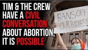Abortion Is VERY Complex, The Crew Has The Challenging Conversation Everyone Should Have Civilly