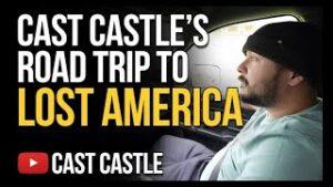 Cast Castle's Road Trip To Lost America