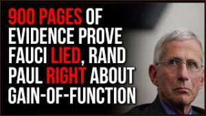 The Intercept Gets 900 PAGES Of Covid Research PROVING Fauci LIED, Rand Paul Was RIGHT