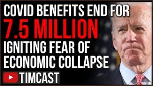 COVID Unemployment ENDS For 7.5M People Igniting Fear Of Economic Meltdown, The Great Reset Is HERE