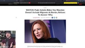 Psaki CONFIRMS Illegal Immigrants Face NO Vaccine Mandate, Congress Exempt, Mandate Is Just For You
