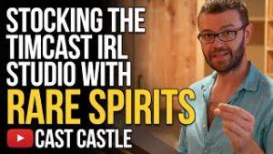 Stocking The New Timcast IRL Studio With Rare Spirits