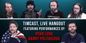 Bid Now and Win Two Tickets to Hangout With Timcast LIVE