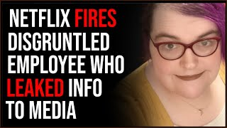 Netflix FIRES Employee Who Leaked Information To Media, Says They'll Be On 'Right Side Of History'