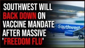 Southwest Is Backing Down On Punishing Unvaccinated Employees After 'Freedom Flu' Sweeps Their Ranks