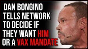 Massive Radio Host Dan Bongino Gives His Network A Choice Between His Show Or Vax Mandate