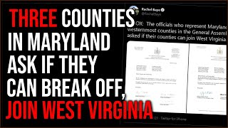 THREE Maryland Counties Consider Breaking With The State To Join West Virginia, The US Is Crumbling